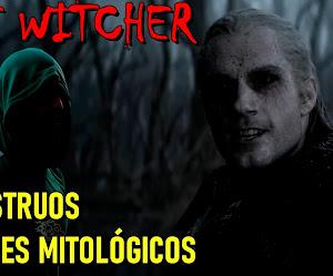 Los monstruos y seres mitológicos de THE WITCHER (1ª temporada Netflix)