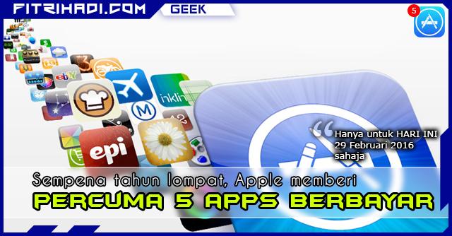 GEEK Apple Memberi Percuma 5 Apps Berbayar Sempena 29 Februari 2016