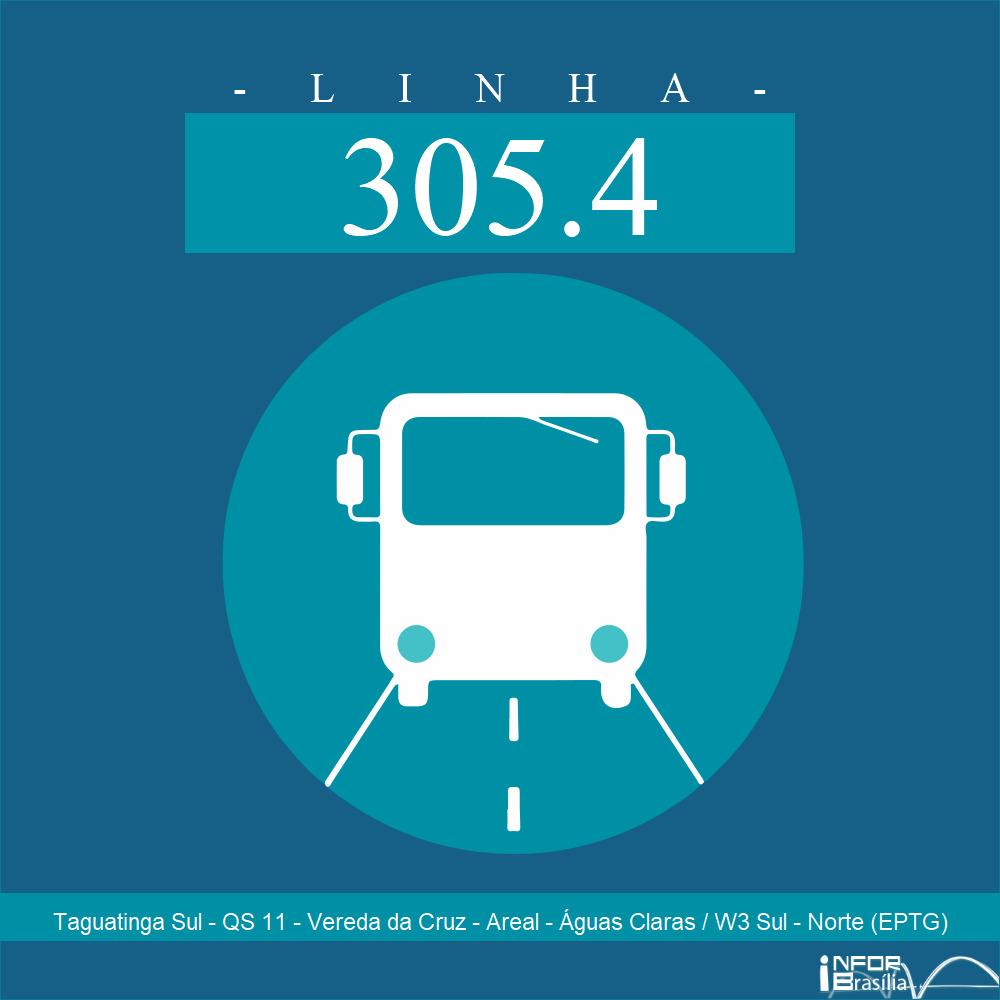 Horário de ônibus e itinerário 305.4 - Taguatinga Sul - QS 11 - Vereda da Cruz - Areal - Águas Claras / W3 Sul - Norte (EPTG)