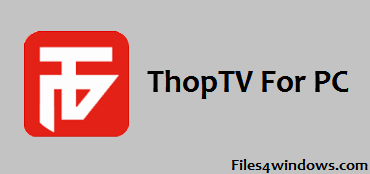 thoptv-for-windows
