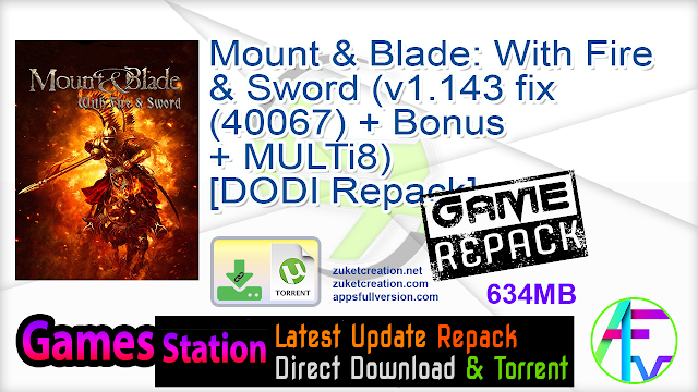 Mount and Blade – With Fire and Sword – [DODI Repack]