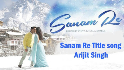 Sanam Re (Title)  Song Lyrics