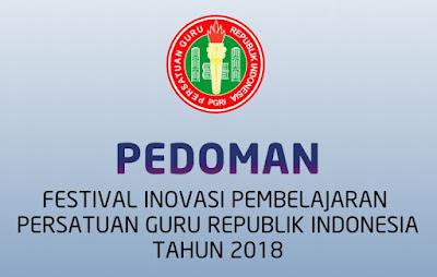Pedoman Festival Inovasi Pembelajaran PGRI Tahun 2018