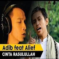 Lirik Lagu Adib Feat Alief Cinta Rasulullah