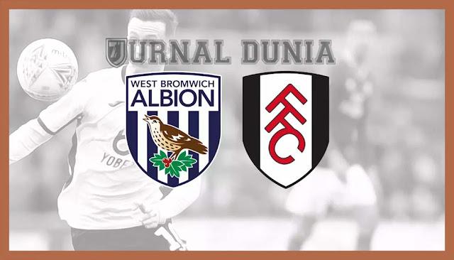 Prediksi West Bromwich Albion vs Fulham, Sabtu 30 Januari 2021 Pukul 22.00 WIB @ Mola TV