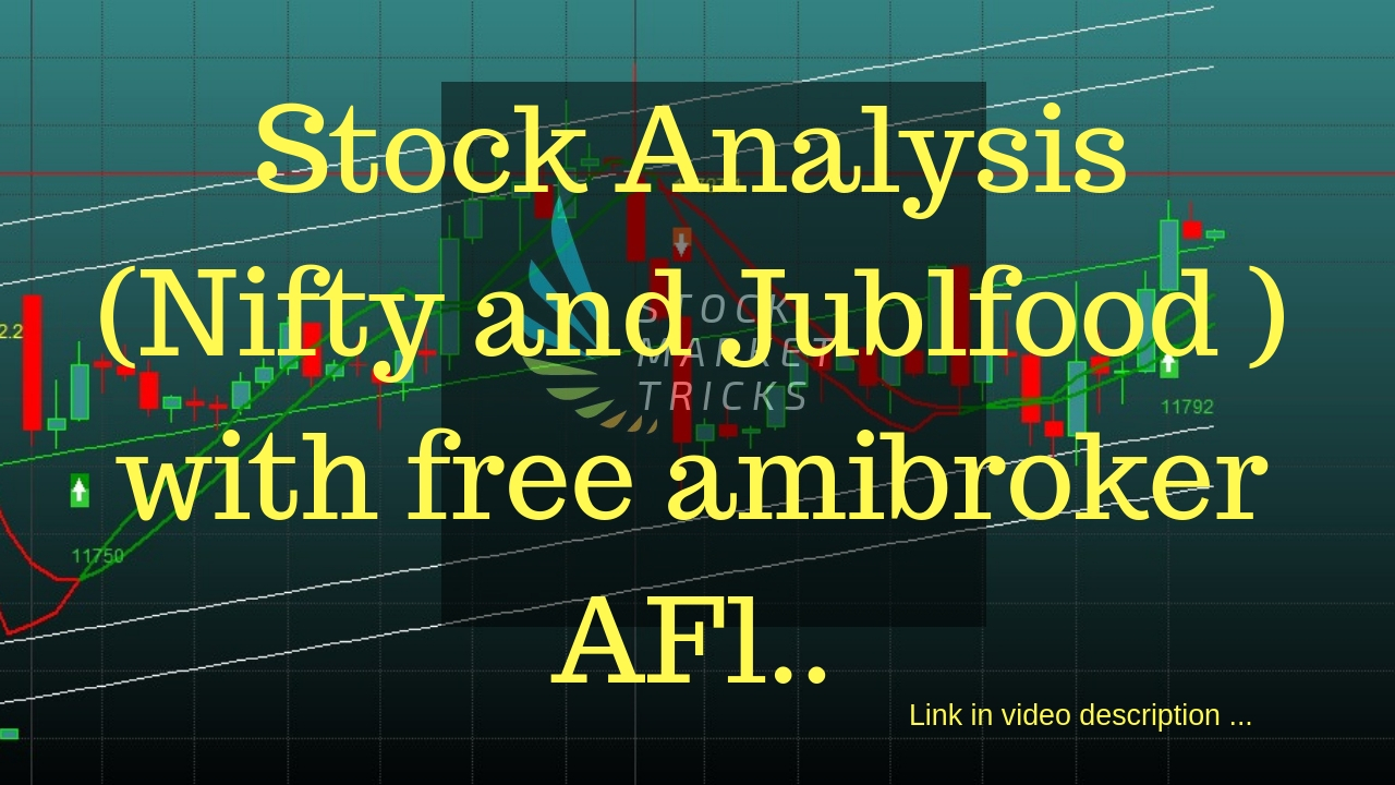 Stock Analysis (Nifty and Jublffod ) with free Afl       - Stock