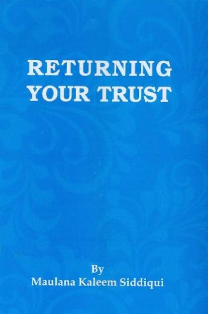 Returning Your Trust By Shaykh Muhammad Kaleem Siddiqui cover page