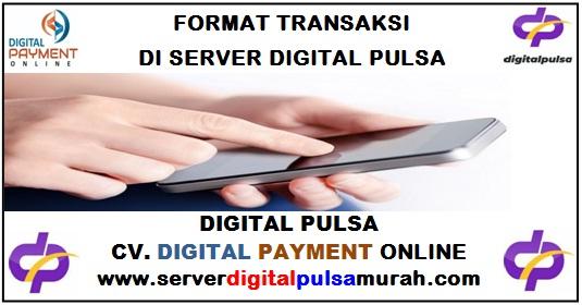 Format Cara Transaksi Pulsa Murah Digital Pulsa