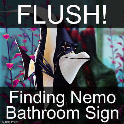 FLUSH!  Finding Nemo Bathroom Sign for Kids // In Our Pond // Finding Nemo // Finding Dory // Disney // Pixar // Tropical Fish // kids' bathroom // free printable // home decor // kids' decorations
