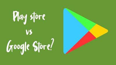 Beda Google Play Store dan Goole Store