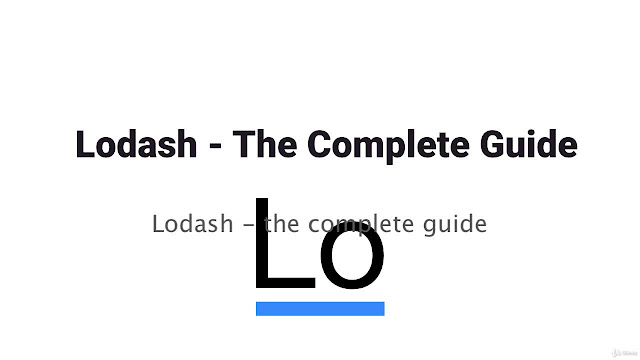Lodash - The Complete Guide