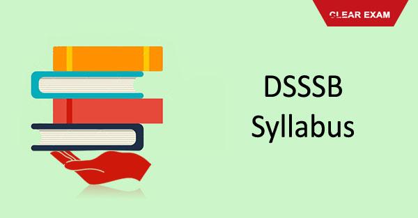 Dsssb exam syllabus