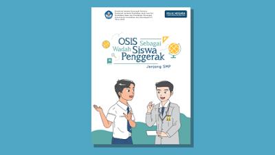 Buku OSIS Sebagai Wadah Siswa Penggerak untuk Jenjang SMP