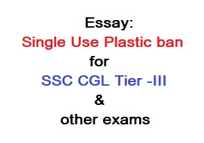 Single Use Plastic Essay or Essay on Single Use Plastic ban for SSC CGL Descriptive Paper, Self Study Mantra, selfstudymantra
