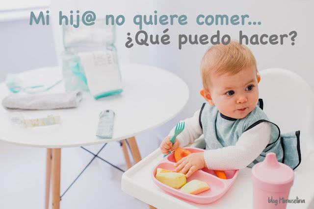 """¡Mi hijo no quiere comer! ¿Qué puedo hacer"""""""