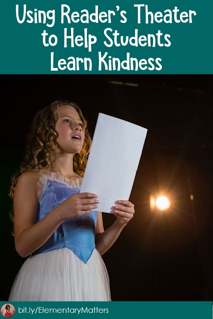 Using Reader's Theater to Help Students Learn Kindness: Here's are some suggestions on using scripts to build kindness.