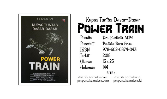 Kupas Tuntas Dasar-Dasar Power Train