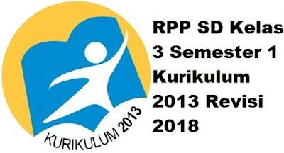 RPP SD Kelas 3 Semester 1 Kurikulum 2013