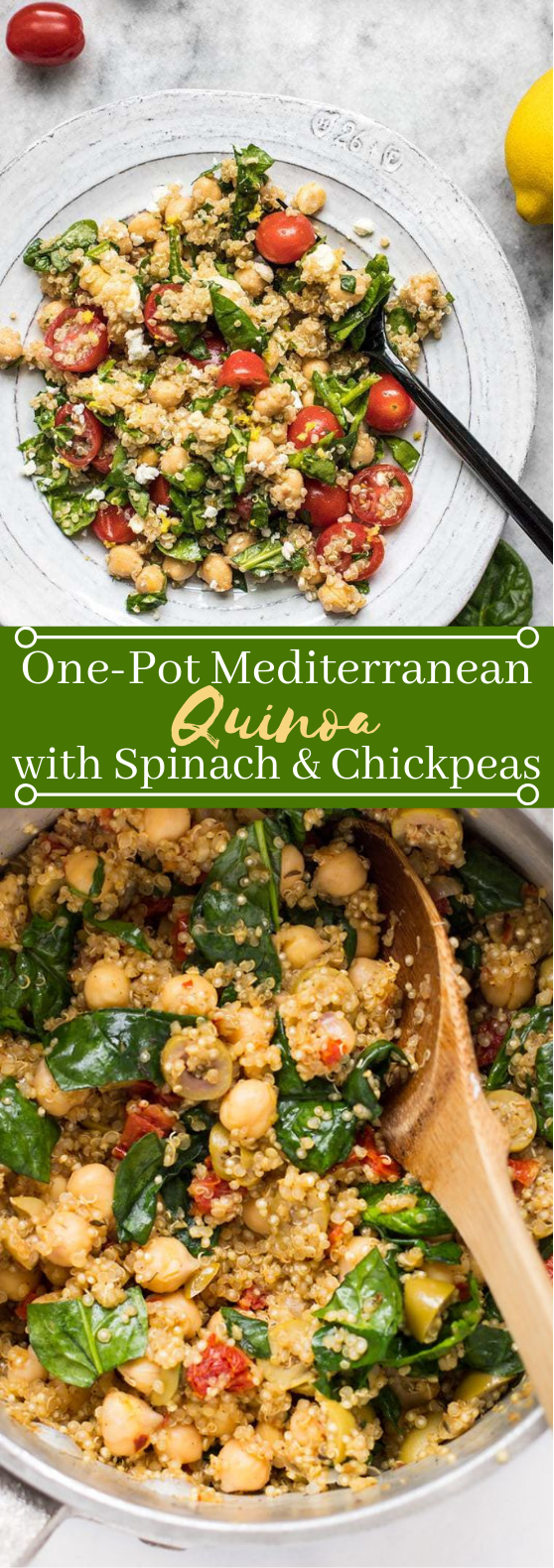One-Pot Mediterranean Quinoa with Spinach & Chickpeas #vegan #chickpea