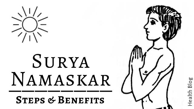 Surya Namaskar Or Sun Salutation | Steps And Benefits of Surya Namaskar