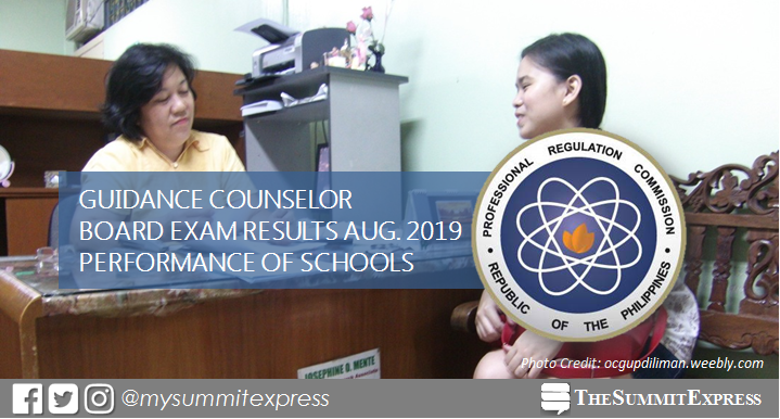 PERFORMANCE OF SCHOOLS: August 2019 Guidance Counselor board exam result