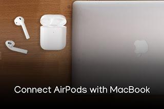Cara Menghubungkan AirPods ke MacBook