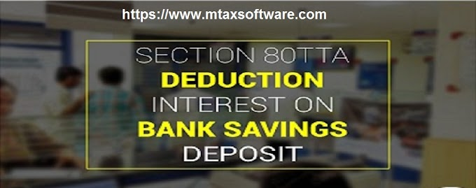 Exception Savings Bank Interest U/s 80TTA raised Rs. 40,00/- as per Budget 2019 With Automated Income Tax Master of Form 16 Part A&B in Revised Format For the F.Y. 2019-20