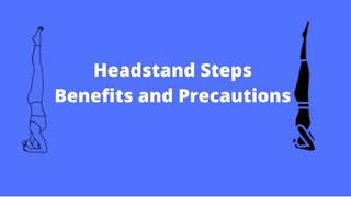 Sirsasana steps benefits and precautions
