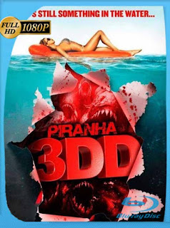Piraña 3DD (2012) BRRip [1080p] Latino [GoogleDrive] PGD