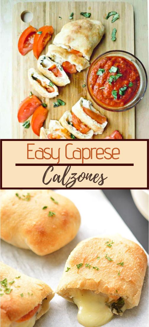 Easy Caprese Calzones #dinnereasy #quickandeasy #dinnerrecipe #lunch #amazingappatizer