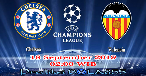 Prediksi Bola855 Chelsea vs Valencia 18 September 2019