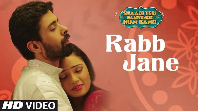 Rabb Jane Song Lyrics  | SHAADI TERI BAJAYENGE HUM BAND | Sonu Nigam