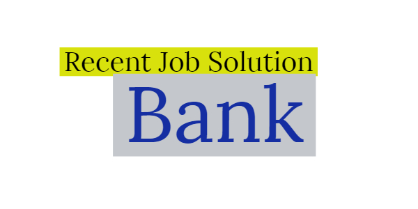 Bangladesh Bank Officer Recent Job Solution 2020