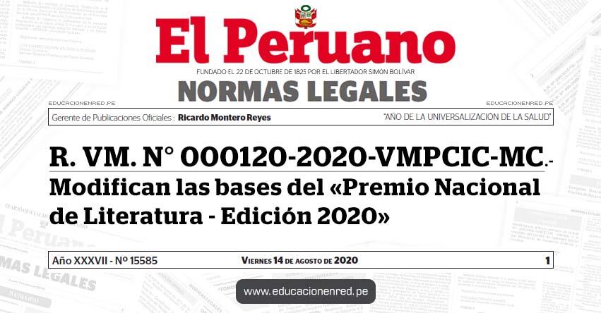 R. VM. N° 000120-2020-VMPCIC-MC.- Modifican las bases del «Premio Nacional de Literatura - Edición 2020»