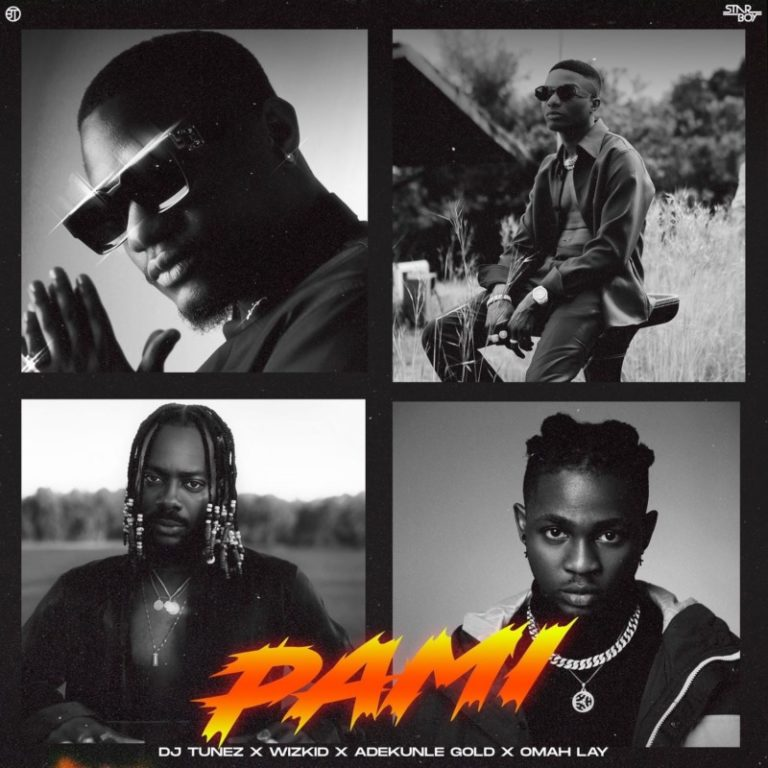 "DJ Tunez – ""Pami"" ft. Wizkid, Adekunle Gold, Omah Lay #Arewapublisize"