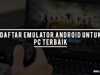 Emulator Android untuk PC Paling Ringan dan Terbaik 2019