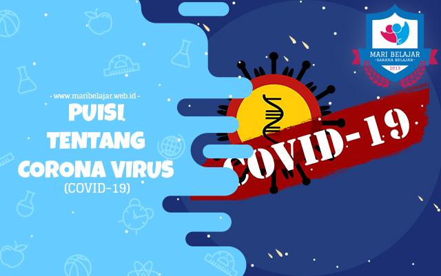 Mari Belajar - Puisi tentang Corona Virus (COVID-19)