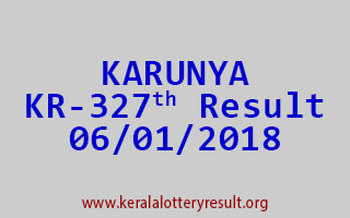 KARUNYA Lottery KR 327 Results 6-1-2018