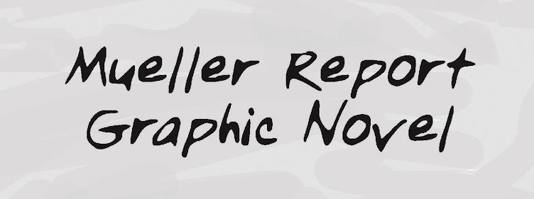 MUELLER REPORT GRAPHIC NOVEL