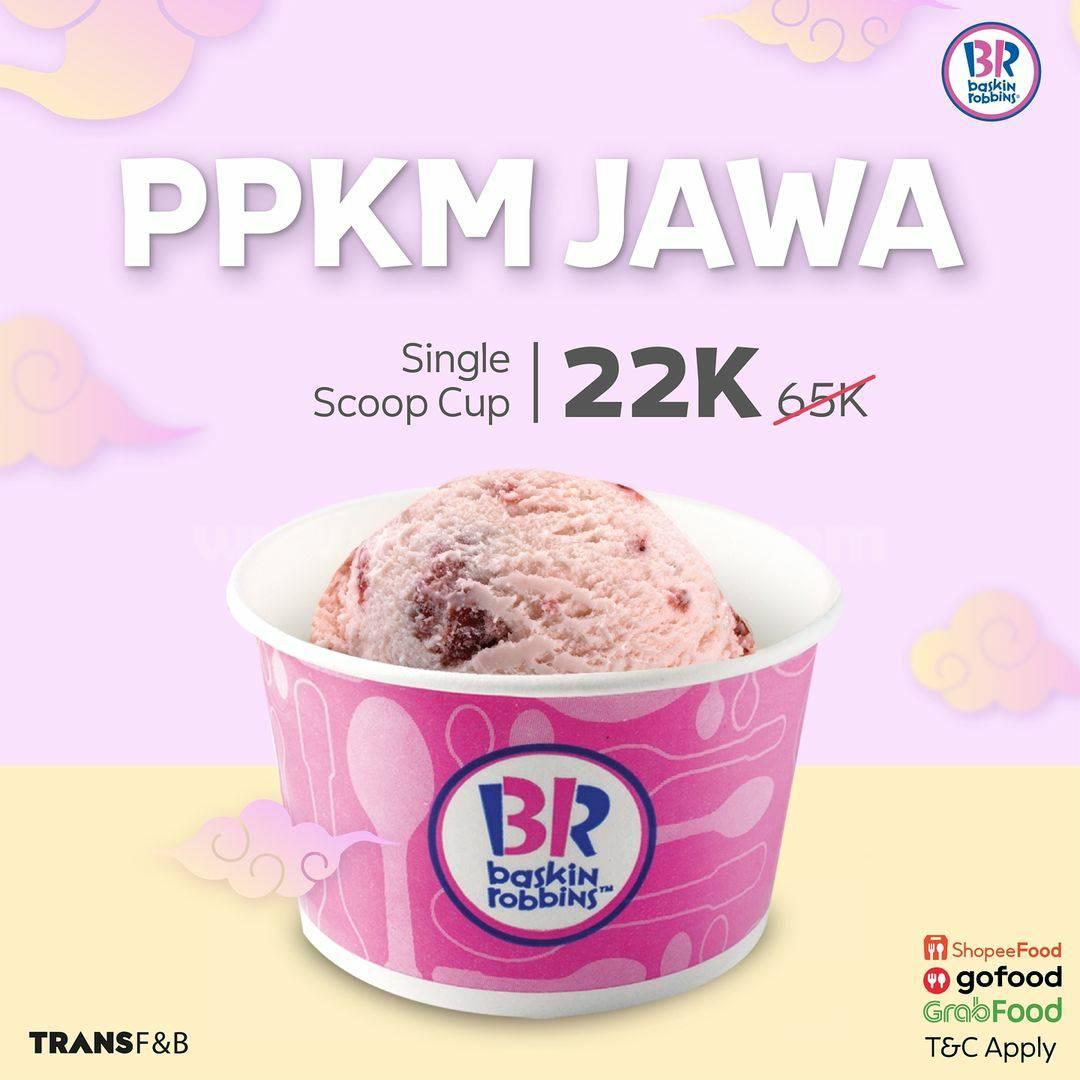 Baskin Robbins Promo PPKM - Harga Spesial Single Scoop Cup hanya 22K