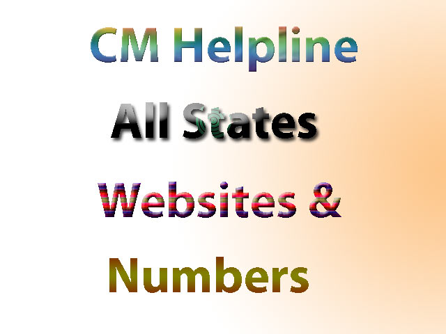 CM HELPLINE : CONTACT NUMBER, ONLINE COMPLAINT FOR ALL STATES IN INDIA