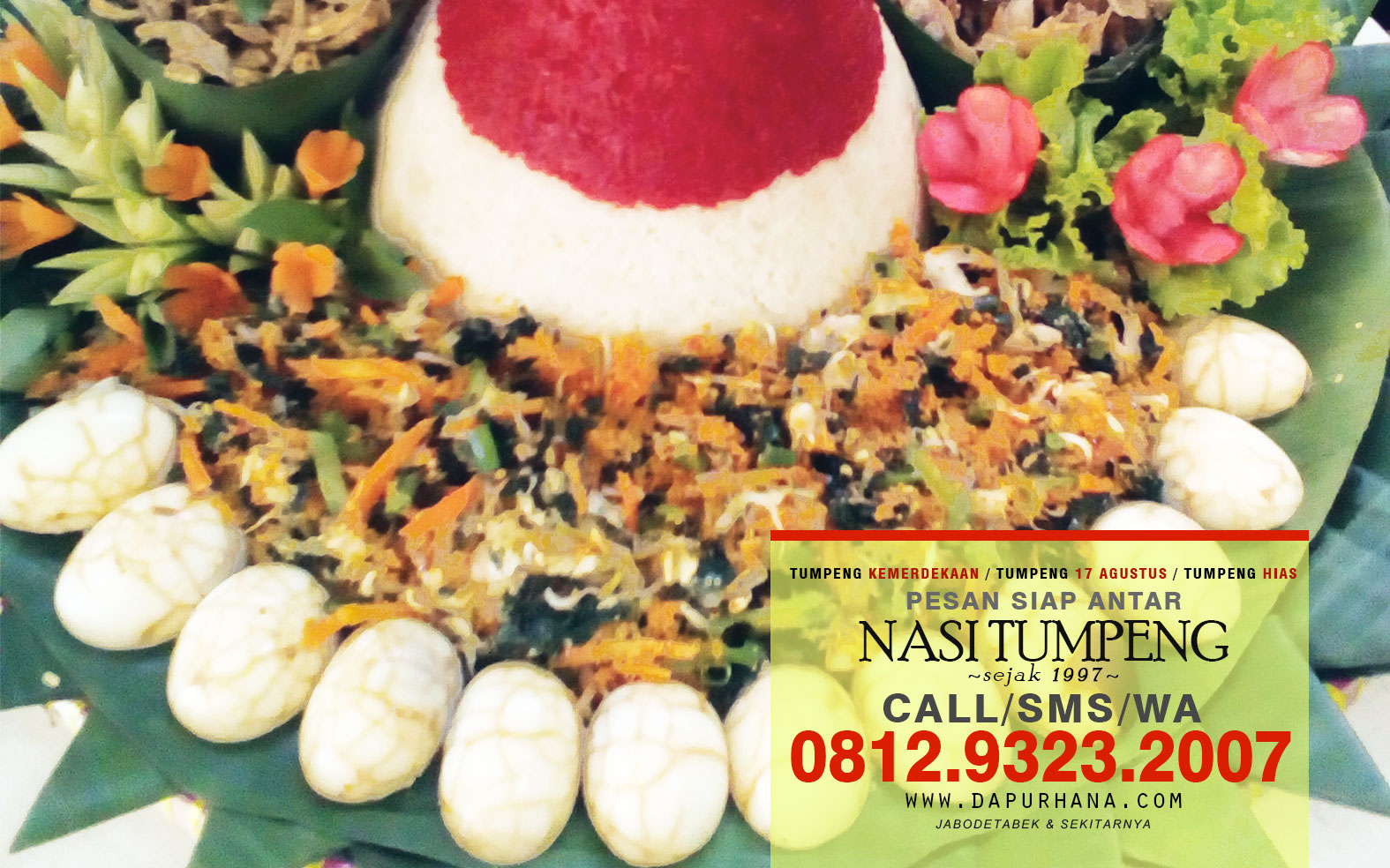Pesan Nasi Tumpeng, Tumpeng Hias Merah Putih, Nasi Tumpeng