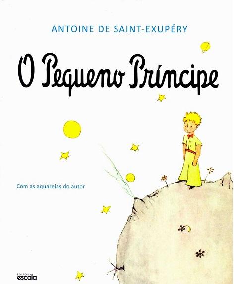 O Pequeno Príncipe, de Antoine de Saint-Exupéry
