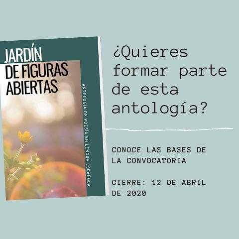 CONVOCATORIA Antología de poesía digital Jardín de figuras abiertas | Redacción Bitácora de vuelos