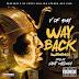 """V of 40M (@vof40m) - """"Way Back"""""""