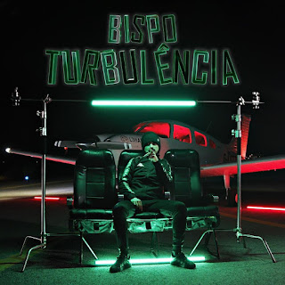 Bispo – Turbulência ( 2020 ) [DOWNLOAD]