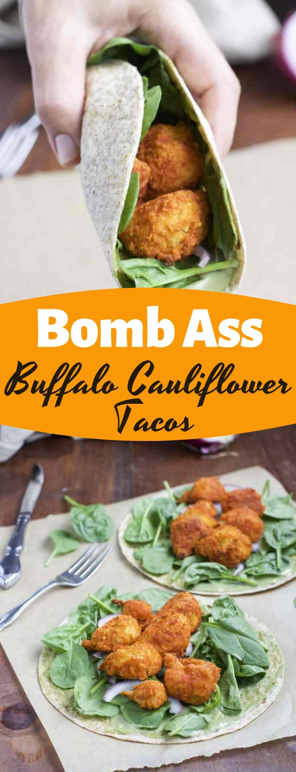 Bomb Ass Buffalo Cauliflower Tacos #cauliflower #healthy #vegetarian