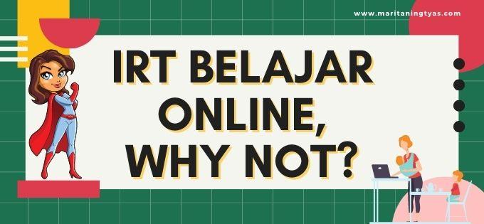 pentingnya IRT belajar online