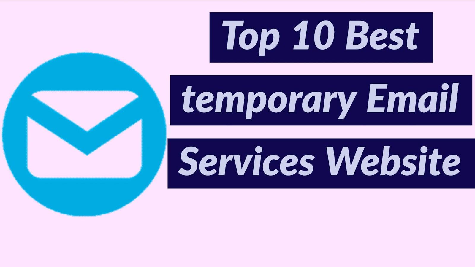 टॉप 10 बेस्ट 10 Minute Mail Alternatives Best