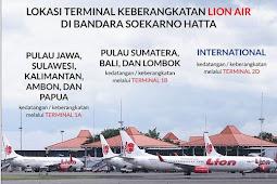 Lion Air Terminal Berapa di Bandara Soekarno Hatta?